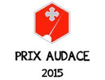 Arrivé second au concours du Prix de l'Audace 2015